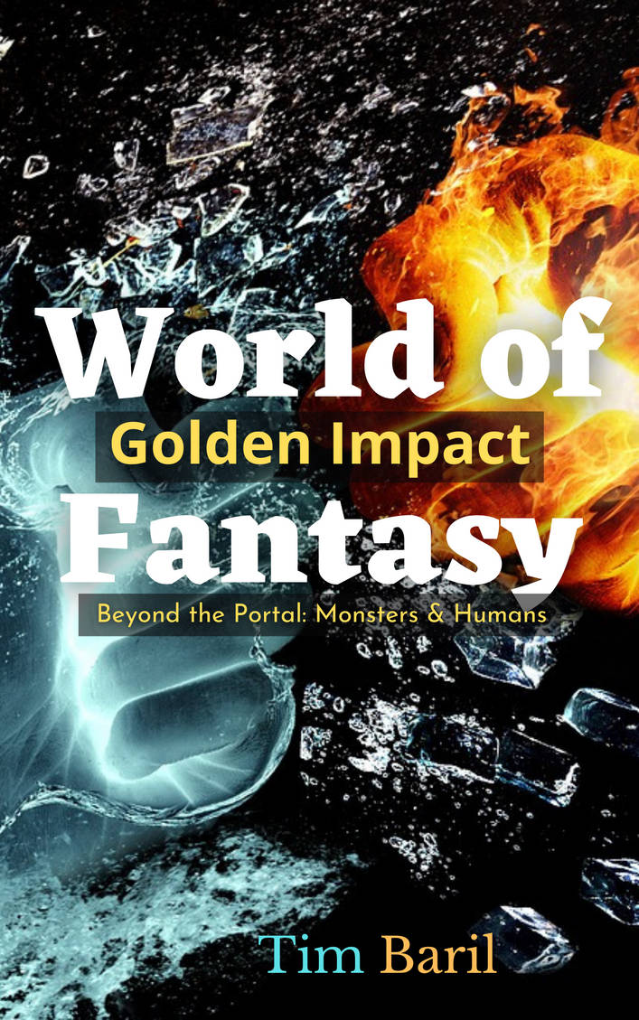 World of Fantasy: Golden Impact: Book 1
