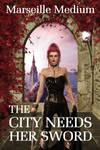 The city needs her sword by OlgaGodim