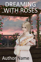 Dreaming with roses by OlgaGodim