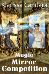 Magic mirror competition