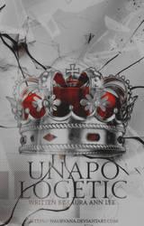 Unapologetic [Wattpad] by Naurvana