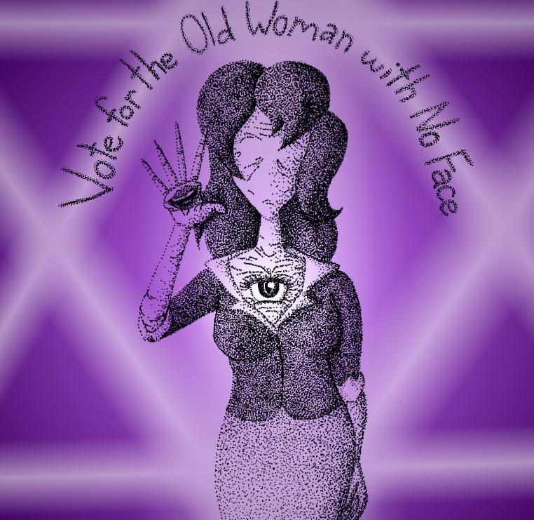 Vote for the Old Woman with No Face by Shaed-Knightwing