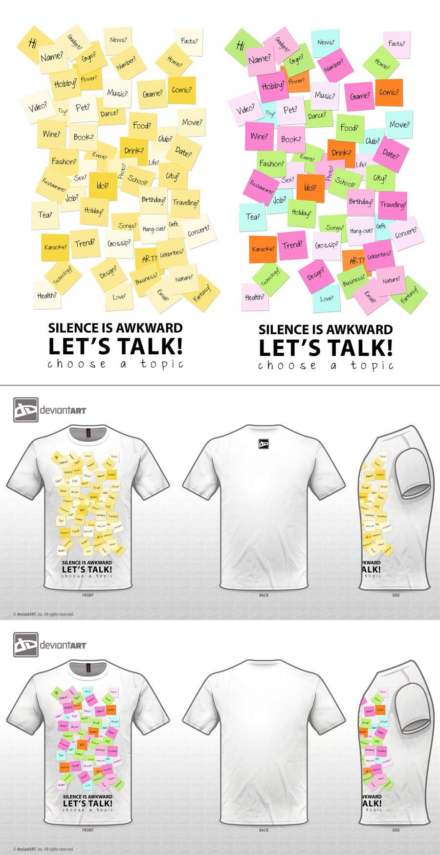 SILENCE IS AWKWARD, LET'S TALK by Thunderdee