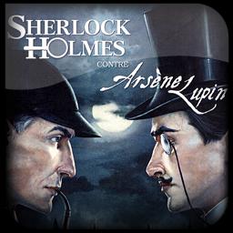 Sherlok Holmes Vs Arsene Lupin By Neokhorn On Deviantart