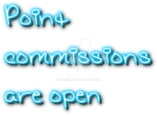 Point commissions are open by i-Anzu