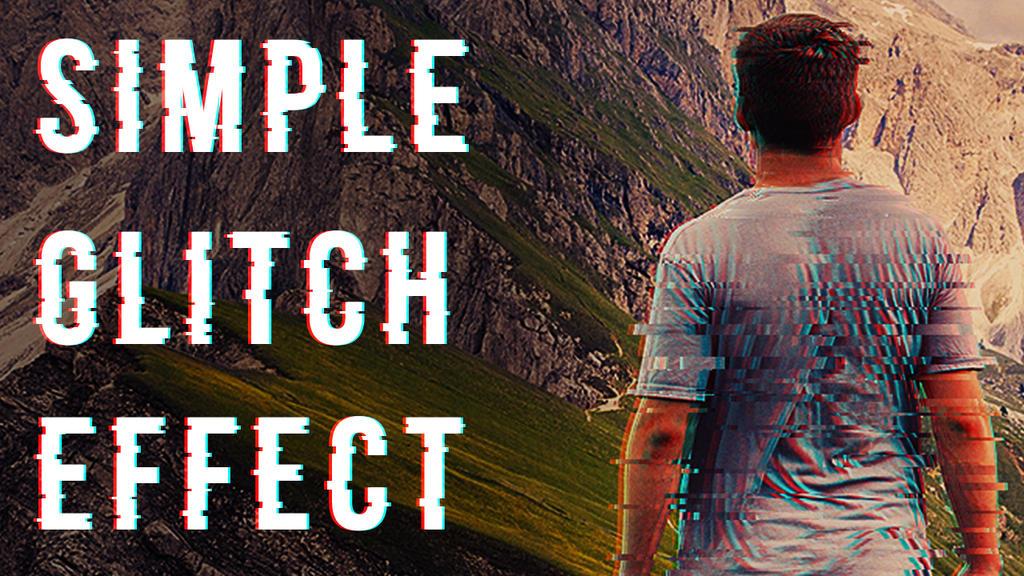 Simple Glitch Effect: Tutorial - #kzOFFBEAT by kzOFFBEAT