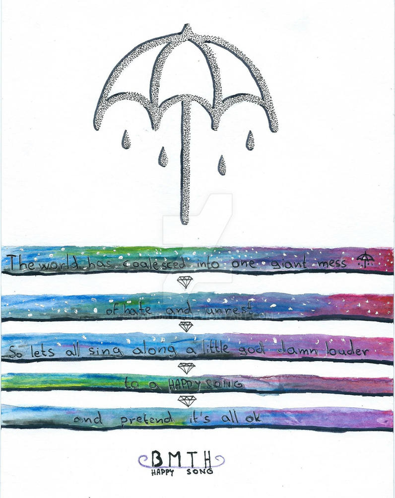 BMTH - Happy Song by PixieBMTH