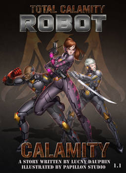 BOOK COVER COMMISSION: TOTAL CALAMITY ROBOT VOL1.1