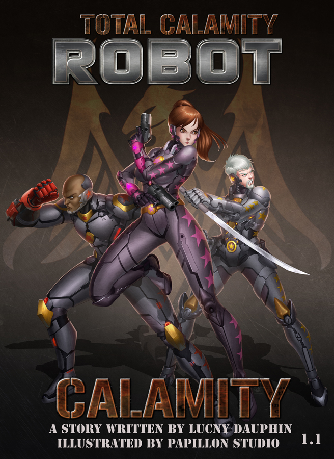 BOOK COVER COMMISSION: TOTAL CALAMITY ROBOT VOL1.1 by papillonstudio