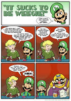 Sucks to be Luigi: Advice
