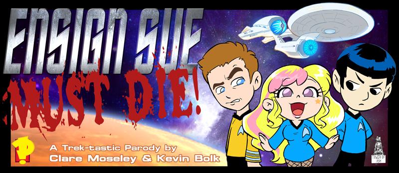 Ensign Sue Must Die Cover by kevinbolk