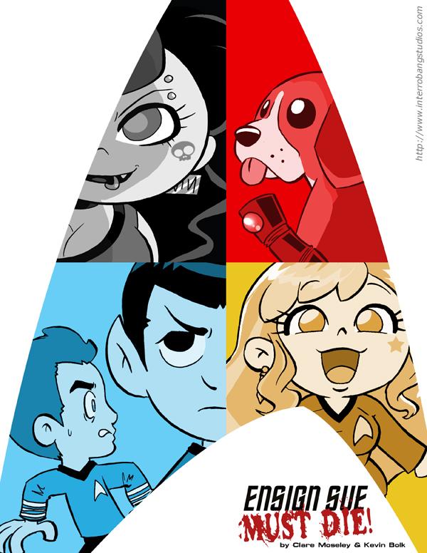 Ensign Sue Must Die Poster by kevinbolk