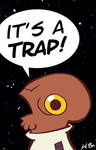 'It's A Trap' Badge