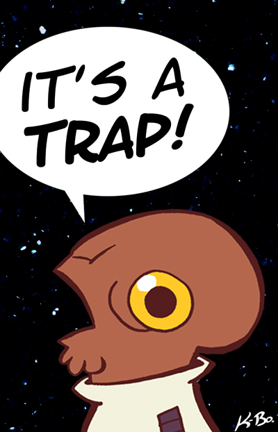 """It's A Trap"" Badge by kevinbolk"