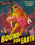 'Bound for the Earth' Poster