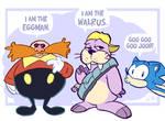 We Are The Eggmen....