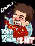Tony spelled backwards is ''Y NOT?''
