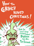 How The Grinch Ruined Xmas