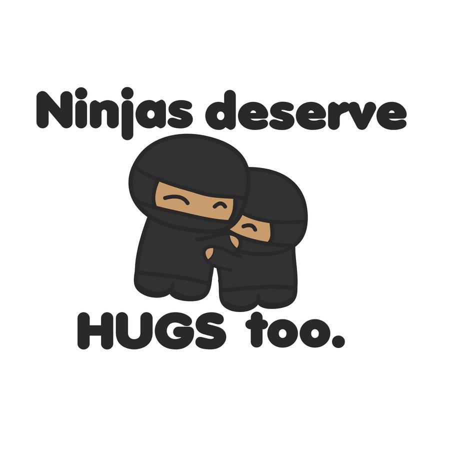 Ninjas deserve hugs too d by islovedmuch on deviantart