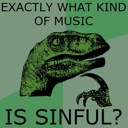 Philosoraptor on sinful music by QuantumInnovator
