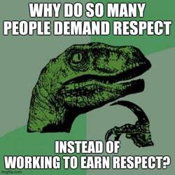 Philosoraptor on respect