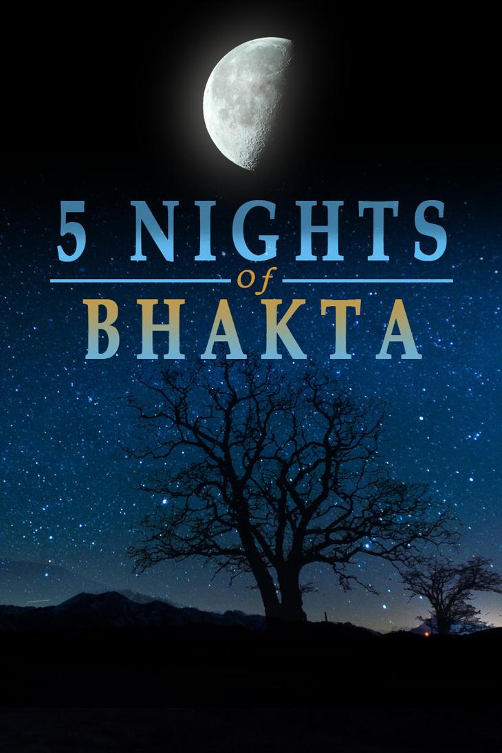 The Secret Nights of Bhakta by Bowzerland899