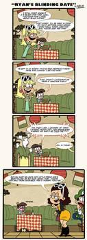 [MM] 'LOUD HOUSE' Comic: Ryan [OC]'s Blinding Date by Mast3r-Rainb0w