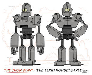 [MM] 'LOUD HOUSE' Style: THE IRON GIANT by Mast3r-Rainb0w