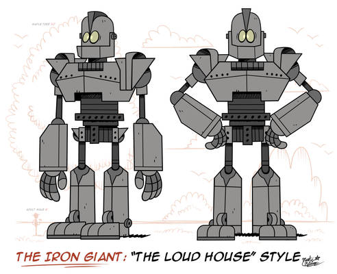 [MM] 'LOUD HOUSE' Style: THE IRON GIANT