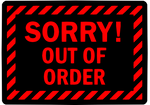 OUT OF ORDER SIGN by Mast3r-Rainb0w