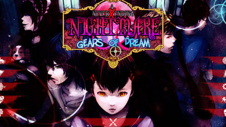 A Never X Ending Nightmare ~ Gears of Dream SP by usetheforcehan