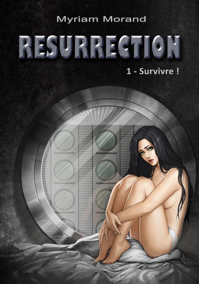 Resurrection : Survivre ! - cover by Feliane