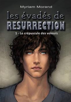 Les evades de Resurrection 1 - Cover