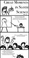 Sloth Science
