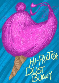 Hi-Fructose Dust Bunny