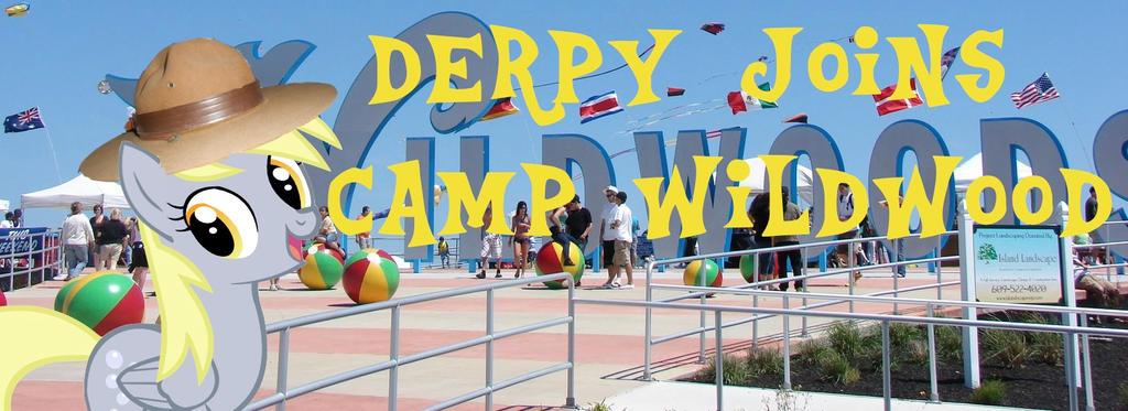 Derpy Joins Camp Wildwood in Wildwood, NJ by SuperSpaceGirlTV