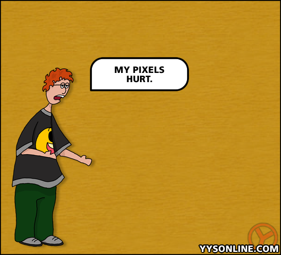 My Pixels Hurt by YYS Musey on DeviantArt
