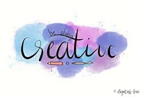 be always creativ by digital--bee