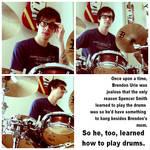 brendon bangs drums.