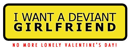 I want a Deviant Girlfriend by Chenkop