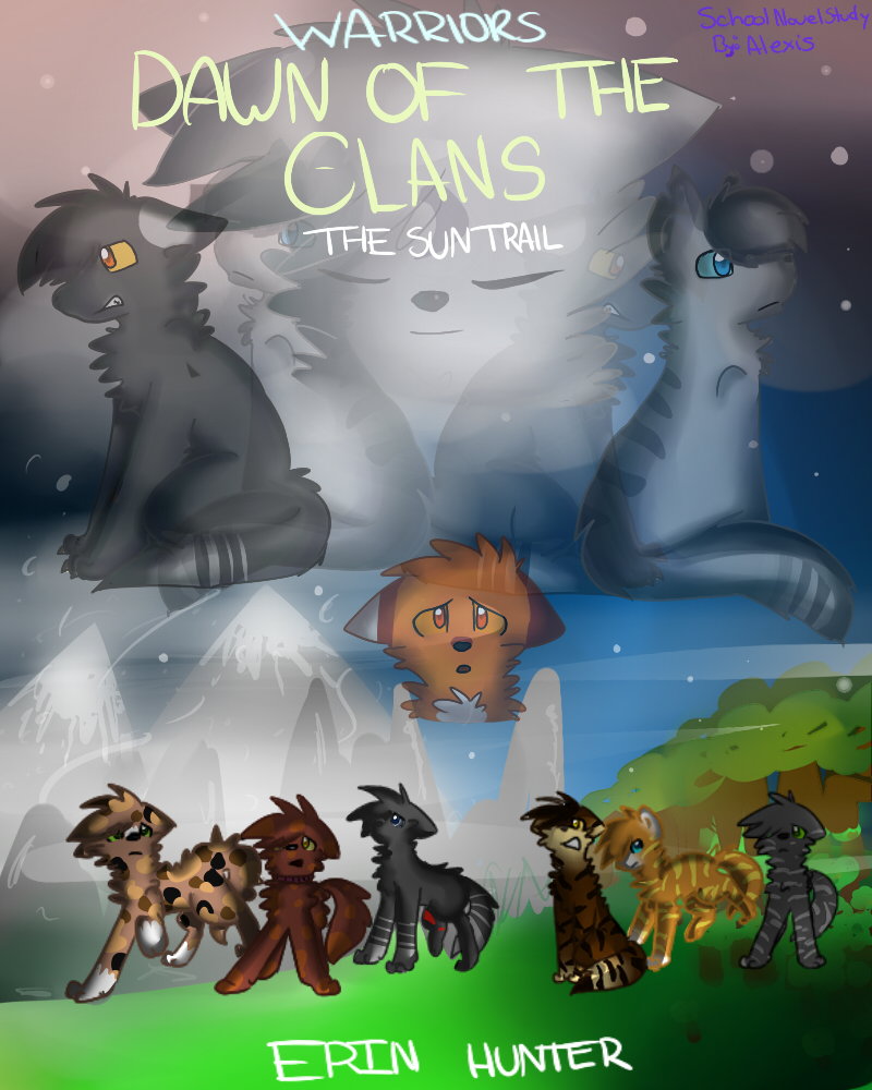 Warriors Dawn Of The Clans Book 4: Dawn Of The Clans: The Sun Trail Fan Cover By Fluffy