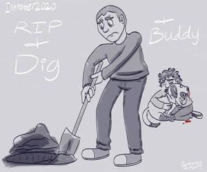 Inktober 2020 Day 23 + 24 + 25 - Rip + Dig + Buddy