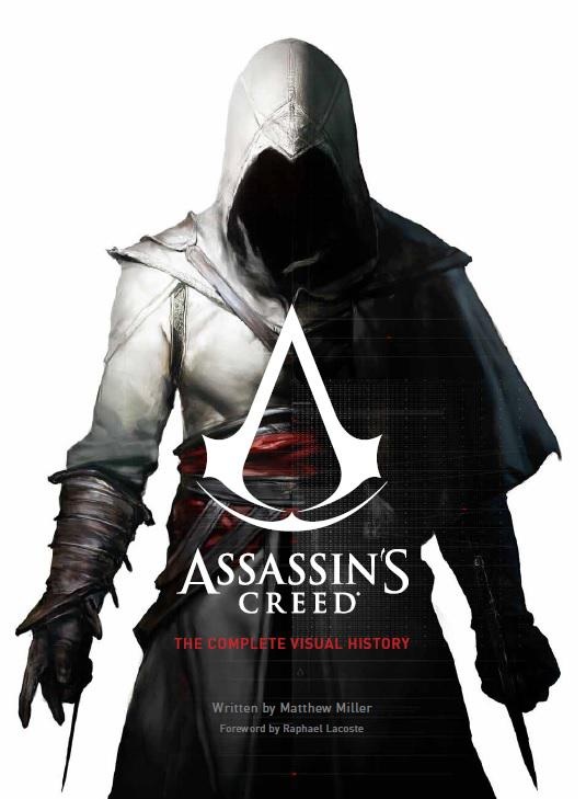 Assassin's Creed: The Complete Visual History by satanasov