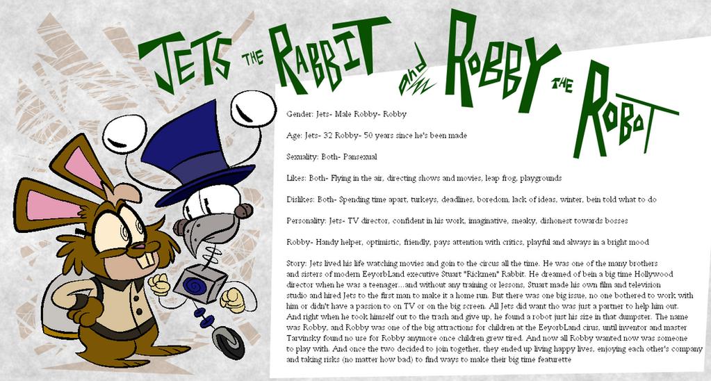 Eeyorb Bios: Jet the Rabbit and Robby the Robot by EeyorbStudios