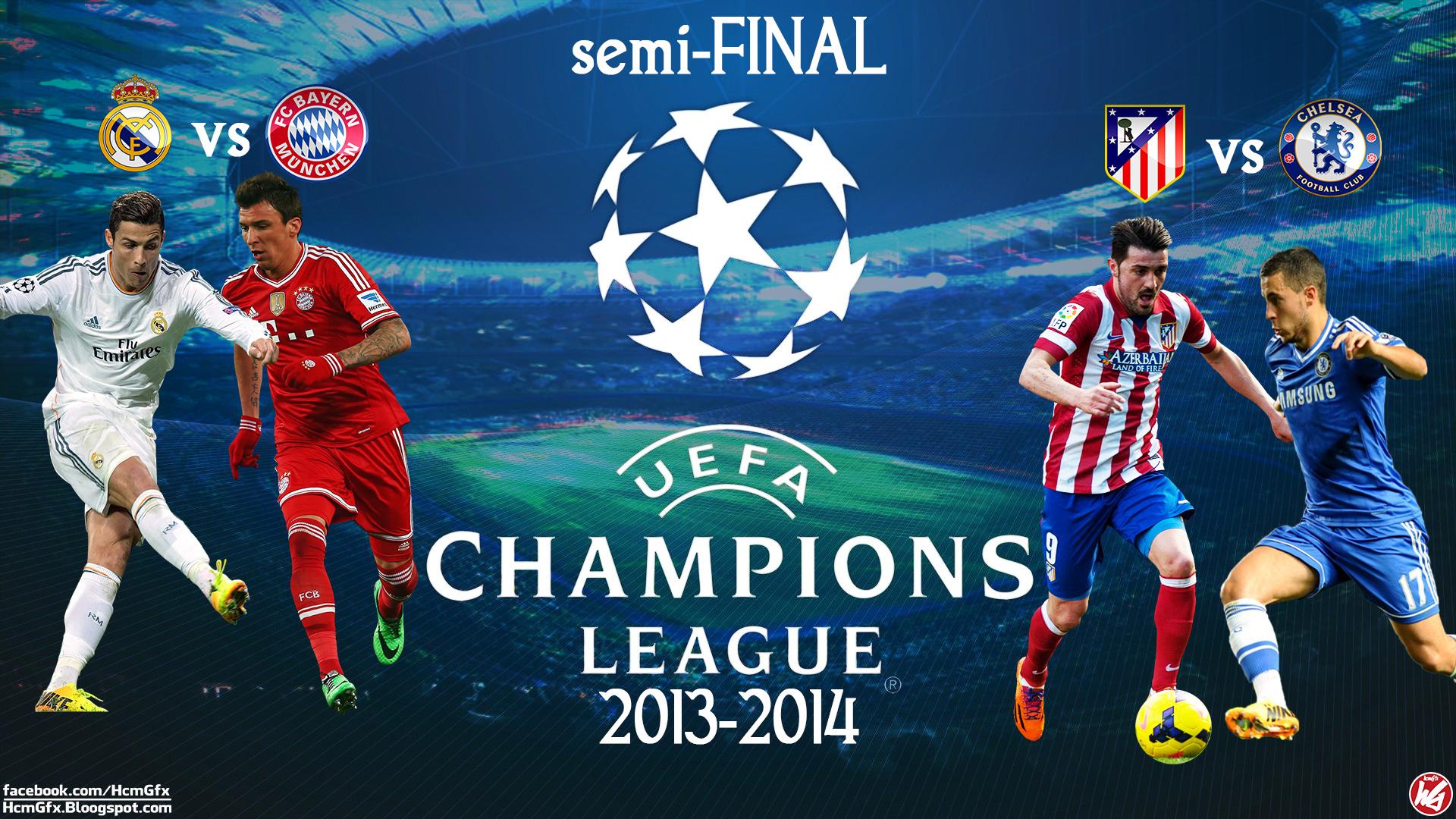 Semi Final Uefa Champions League 20132014 By Hichamhcm