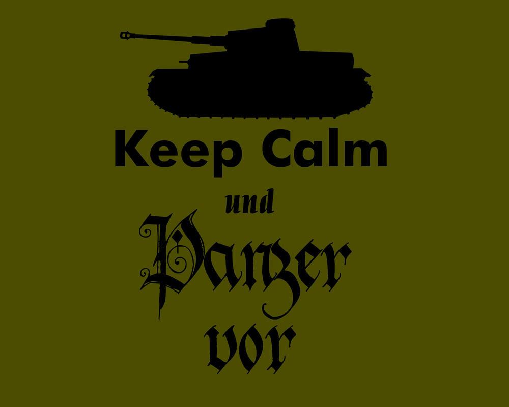 keep_calm_und_panzer_vor_by_nezumiyuki-d