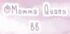 Momma Quans BB by Quantablos