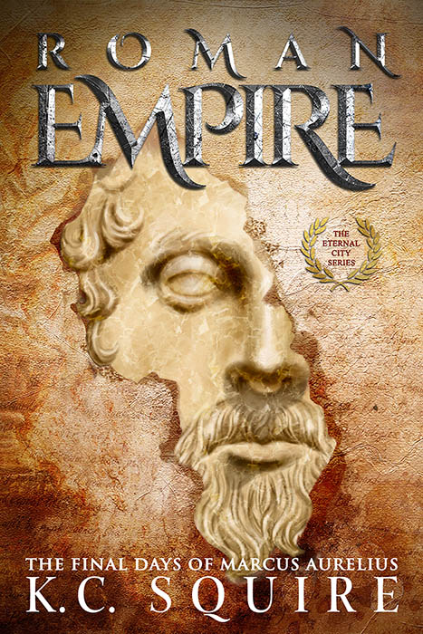 Roman Empire - The Final Days of Marcus Aurelius by rmhaskell