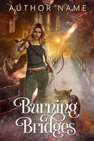 Burning Bridges (SOLD)
