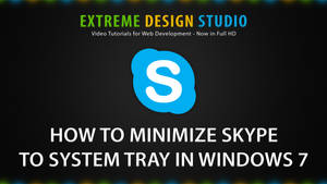 How to Minimize Skype to System Tray in Windows 7 by eds-danny